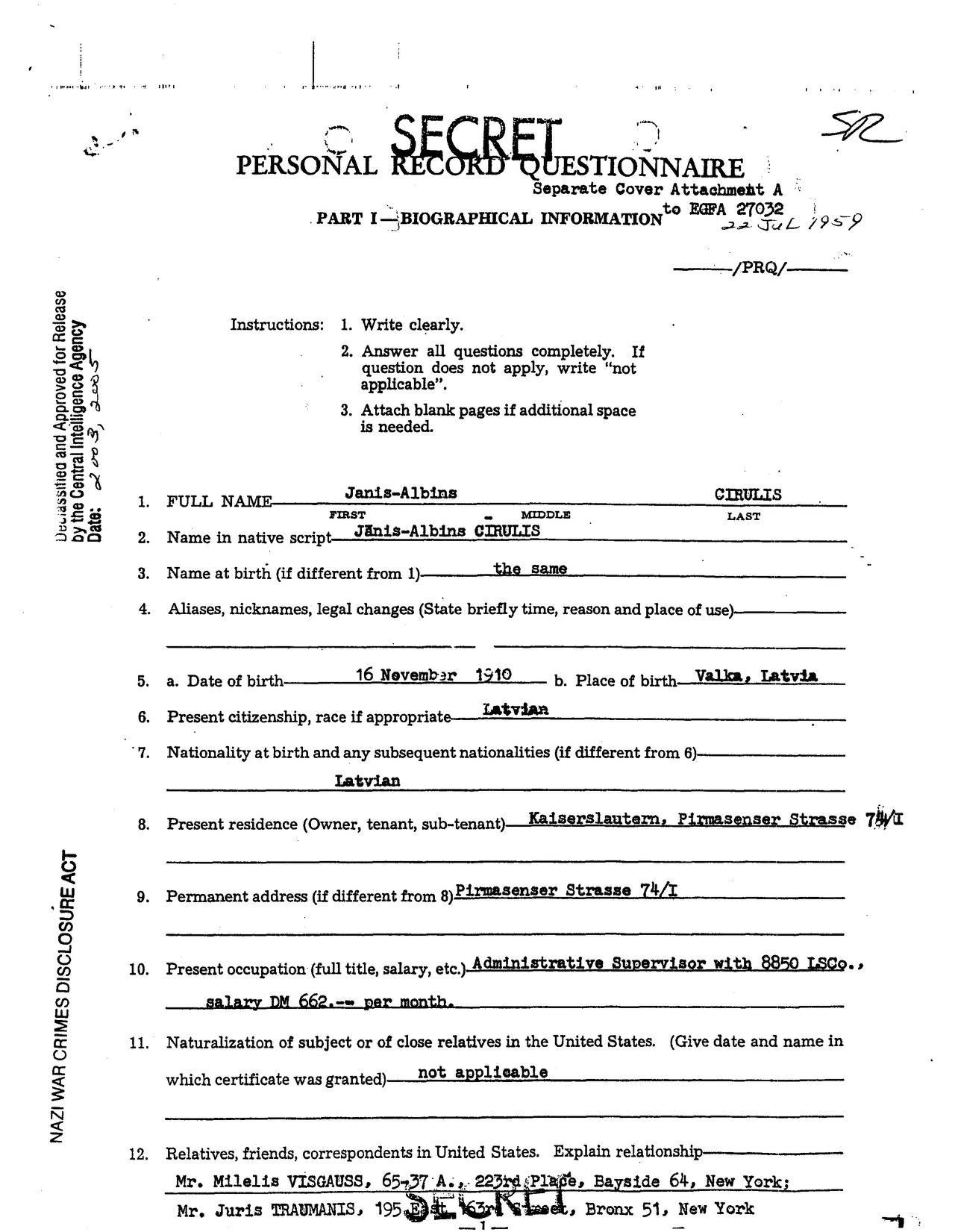 """Как мы видим из документа, Цирулис жил в тот момент в Кайзерслаутерне и получал скромную зарплату — 662 дойчемарки в месяц. В переписке вербовщиков ЦРУ его чаще называют не по имени, а """"субъект"""". Фото © archive.org"""