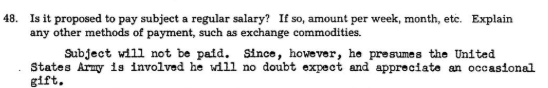 """""""Ожидает ли субъект регулярную зарплату? Нет, регулярной зарплаты не будет. Однако Янис, предполагая, что в этом деле замешана Армия США, будет ожидать нерегулярных подарков""""."""